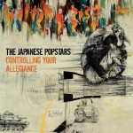 The Japanese Popstars, 'Controlling Your Allegiance'