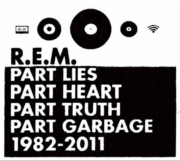 R.E.M. unveils 'Part Lies, Part Heart, Part Truth, Part Garbage: 1982-2011' tracklist