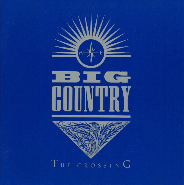 Big Country's 'The Crossing: Deluxe Edition' reissue to include 10 unreleased tracks