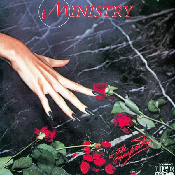 Ministry's 'With Sympathy' expanded reissue finally due to be released?