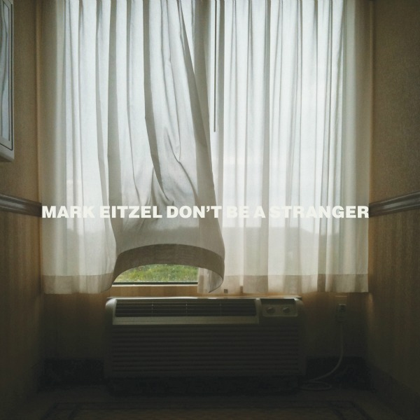 Stream: Mark Eitzel, 'I Love You But You're Dead' — first track off 'Don't Be A Stranger'