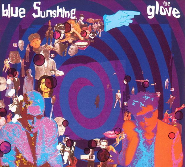 The Glove, 'Blue Sunshine'