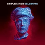 Simple Minds, 'Celebrate – Greatest Hits+'
