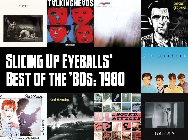 Slicing Up Eyeballs' Best of the '80s, Part 1: Vote for your top albums of 1980