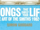 Contest: Win a copy of 'Songs That Saved Your Life: The Art of The Smiths 1982-87'