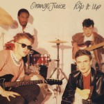 Orange Juice, 'Rip It Up'