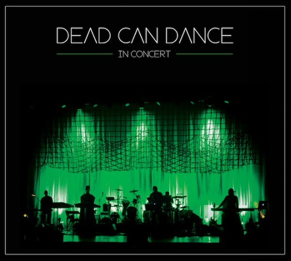 Dead Can Dance to release 'In Concert' live album next month