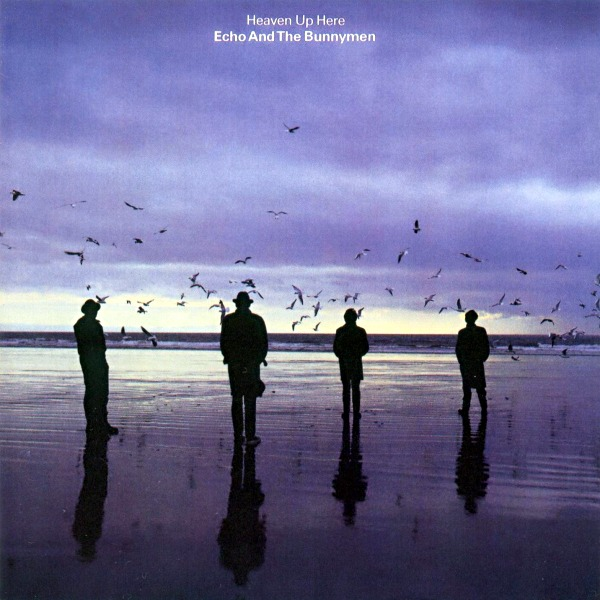 Echo & The Bunnymen, 'Heaven Up Here'