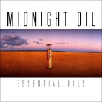 Midnight Oil, 'Essential Oils'