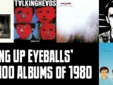 Top 100 Albums of 1980: Slicing Up Eyeballs' Best of the '80s — Part 1