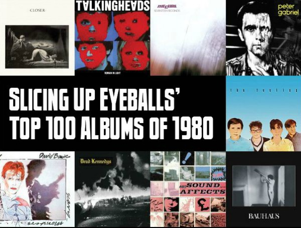 Sicing Up Eyeballs Top 100 Albums of 1980