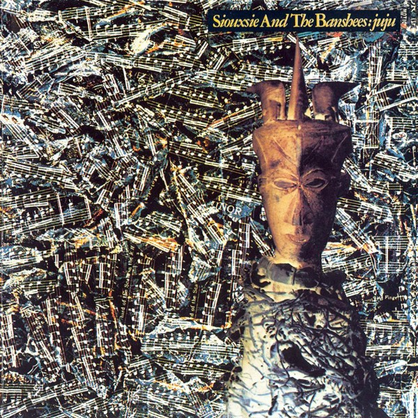 Siouxsie and the Banshees, 'Juju'