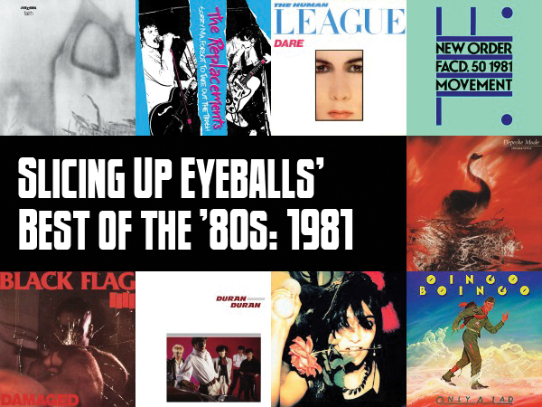 Slicing Up Eyeballs Best of 1981