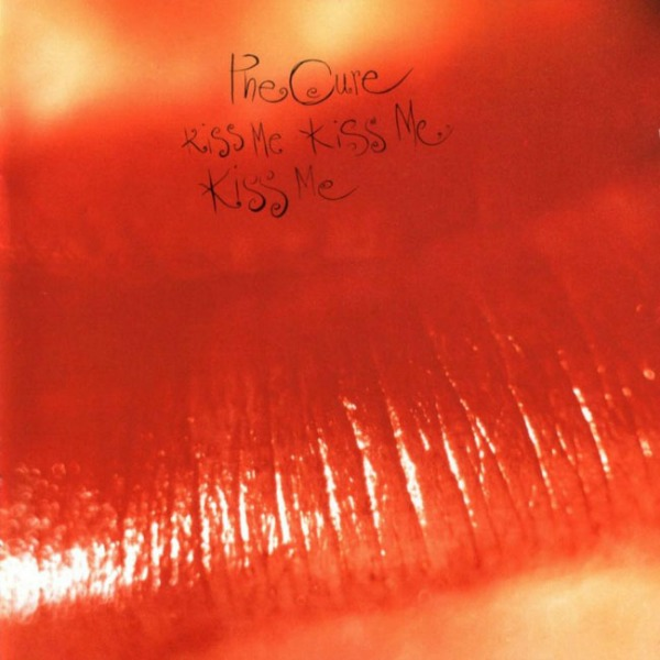 The Cure, 'Kiss Me, Kiss Me, Kiss Me'