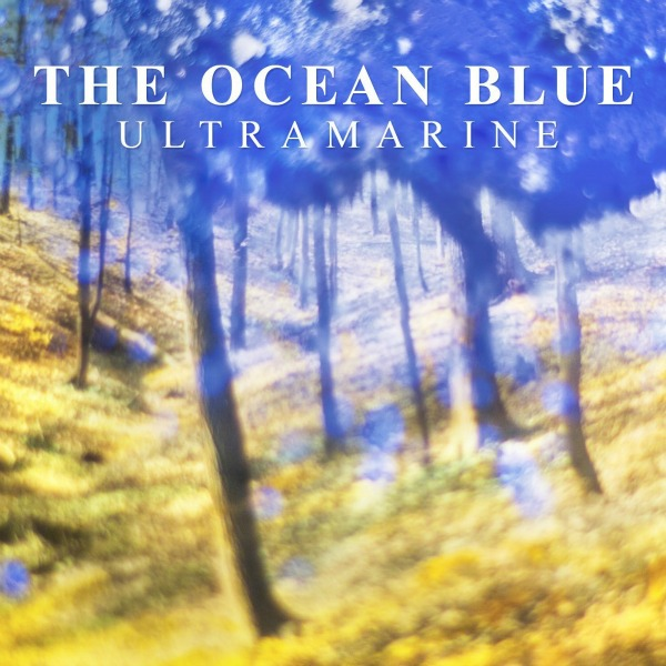 The Ocean Blue, 'Ultramarine'