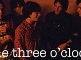 Contest: Win tickets to see The Three O'Clock at The Glass House in Pomona, Calif.