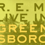 R.E.M., 'Live in Greensboro EP'