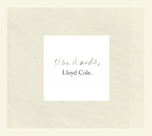 Lloyd Cole, 'Standards'