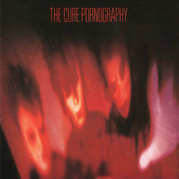 The Cure, 'Pornogrpahy'