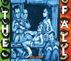 The Fall, 'Re-Mit'