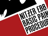 Nitzer Ebb's 'Basic Pain Procedure' reissued on CD, cassette with bonus 1983 live set
