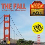 The Fall, 'Live in San Francisco'