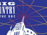New releases: Big Country 'At the BBC' box set, plus Birthday Party, Icehouse, The Cult