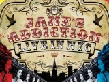 Contest: Win Jane's Addiction's new 'Live in NYC' on double vinyl or Blu-ray