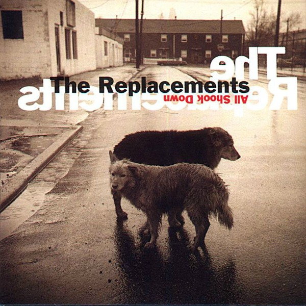 The Replacements, 'All Shook Down'
