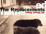 The Replacements' 'All Shook Down' to get first U.S. vinyl release on Black Friday