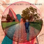 Lee Ranaldo and The Dust