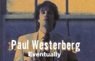 New releases: Paul Westerberg, Missing Persons, Laibach, Marc Almond, The Blue Nile