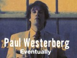 Paul Westerberg's sophomore solo set 'Eventually' to make vinyl debut in January