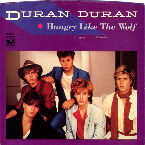 Duran Duran, 'Hungry Like the Wolf'