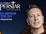 John Lydon joins North American arena tour of 'Jesus Christ Superstar'