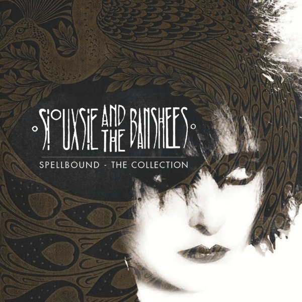 Siouxsie and the Banshees 'Spellbound'