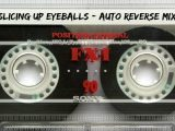 Stream/Download: Slicing Up Eyeballs' belated Auto Reverse Mixtape (June 2017)