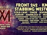 Front 242, KMFDM, Stabbing Westward, ohGr, Severed Heads playing Cold Waves festival