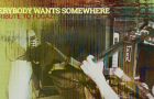 Listen: 'Everybody Wants Somewhere,' a 21-track tribute to Fugazi by California indie acts
