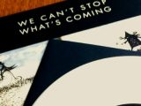 The The re-presses sold-out 'We Can't Stop What's Coming' 7-inch on white vinyl