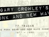 'Gary Crowley's Punk and New Wave' box set compiles 77 lesser-known gems from '77-'82