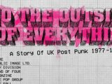 'To the Outside of Everything' 5-disc box set to chronicle U.K. post-punk from 1977 to 1981