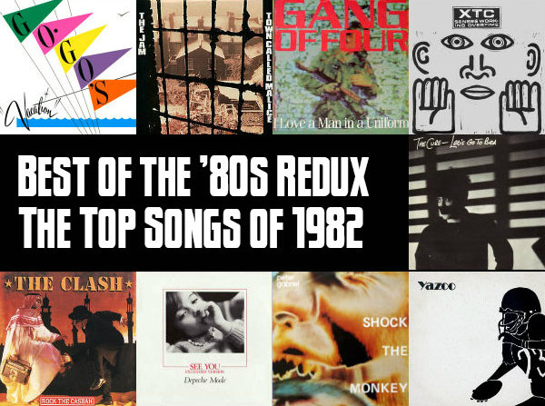 Top 100 Songs Of 1982 Slicing Up Eyeballs Best The 80s Redux Part 3