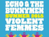 Echo & The Bunnymen, Violent Femmes team up for 2nd U.S. summer co-headlining tour