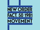 New Order to reissue 'Movement' in 'definitive' boxed set with unreleased demos, live cuts