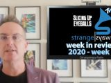 Watch: Strangeways Radio + Slicing Up Eyeballs' Week in Review: Jan. 6-12, 2020