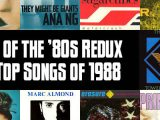 Slicing Up Eyeballs' Best of the '80s Redux: Vote for your favorite songs of 1988