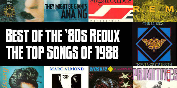 Top 100 Songs of 1988: Slicing Up Eyeballs' Best of the '80s Redux — Part 9