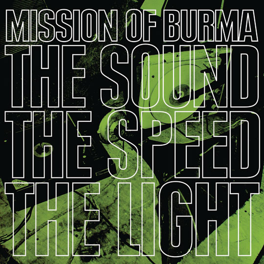Mission of Burma offers free MP3 of '1, 2, 3, Partyy!' off 'The Sound The Speed The Light'