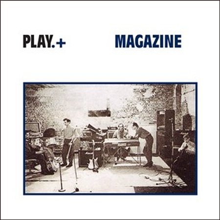 New releases: Reissues of Magazine's 'Play,' Spacemen 3's 'The Perfect Prescription'